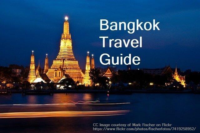 Bangkok Travel Guide 2019, Sightseeings, Shopping, Cuisine