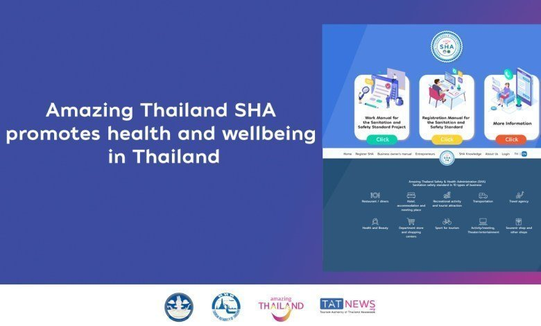 Amazing Thailand SHA promotes health and wellbeing in Thailand.