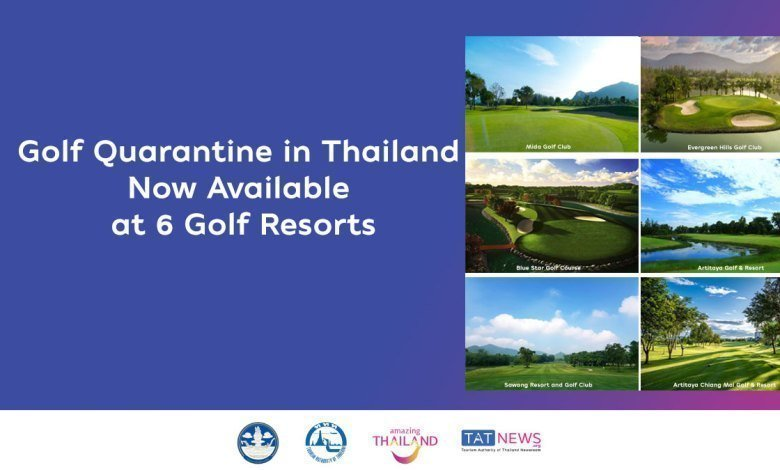 Golf quarantine in Thailand now available at six government-approved golf resorts.